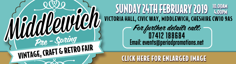 MIDDLEWICH PRE SPRING, VINTAGE, CRAFT & RETRO FAIR