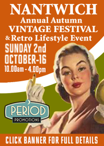 THE NANTWICH ANNUAL AUTUMN VINTAGE FESTIVAL AND RETRO LIFESTYLE EVENT 2016